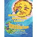 Winterbloom and the Magical Swan: Book 1 Discovery of the Moon Treasure