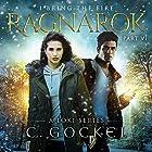 Ragnarok: I Bring the Fire, Book 6 Hörbuch von C. Gockel Gesprochen von: Barrie Kreinik