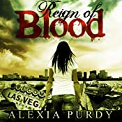 Reign of Blood | [Alexia Purdy]