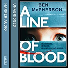 A Line of Blood (       UNABRIDGED) by Ben McPherson Narrated by Peter Noble