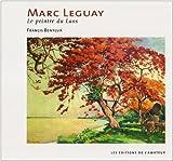 echange, troc Francis Benteux - Marc Leguay, le peintre du Laos