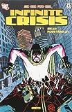 echange, troc Bruce Jones, Renato Guedes, Carlos Magno, Allan Goldman, Collectif - Infinite Crisis, Tome 5 : Un an plus tard : Tome 2