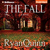 The Fall: A Novel | [Ryan Quinn]