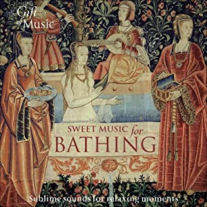 Sweet Music For Bathing from The Gift of Music