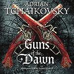 Guns of the Dawn | Adrian Tchaikovsky