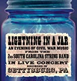 Lightning in a Jar 2nd South Carolina String Band