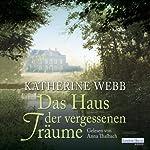 Das Haus der vergessenen Träume | Katherine Webb