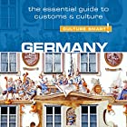 Germany - Culture Smart! Hörbuch von Barry Tomalin Gesprochen von: Peter Noble
