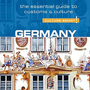 Germany - Culture Smart! Audiobook