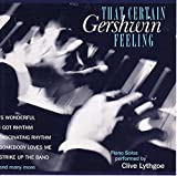 Songtexte von Clive Lythgoe - That Certain Gershwin Feeling