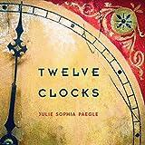 Twelve Clocks (Camino del Sol)