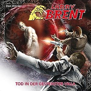 Tod in der Gespenstervilla (Larry Brent 17) Hörspiel