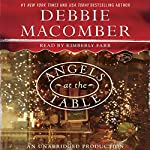 Angels at the Table: A Shirley, Goodness, and Mercy Christmas Story | Debbie Macomber