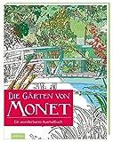 Image de Die Gärten von Monet: Ein wunderbares Ausmalbuch (Malprodukte für Erwachsene)