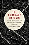 The Boundary Bargain: Growth, Develop...