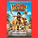 The Pirates! Band of Misfits (Movie Tie-in Edition): An Adventure with Scientists & An Adventure with Ahab (       UNABRIDGED) by Gideon Defoe Narrated by John Lee