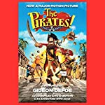 The Pirates! Band of Misfits (Movie Tie-in Edition): An Adventure with Scientists & An Adventure with Ahab | Gideon Defoe