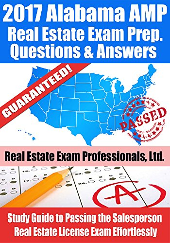 2017-alabama-amp-real-estate-exam-prep-questions-and-answers-study-guide-to-passing-the-salesperson-