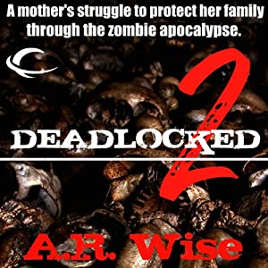 Deadlocked 2 | [A.R. Wise]