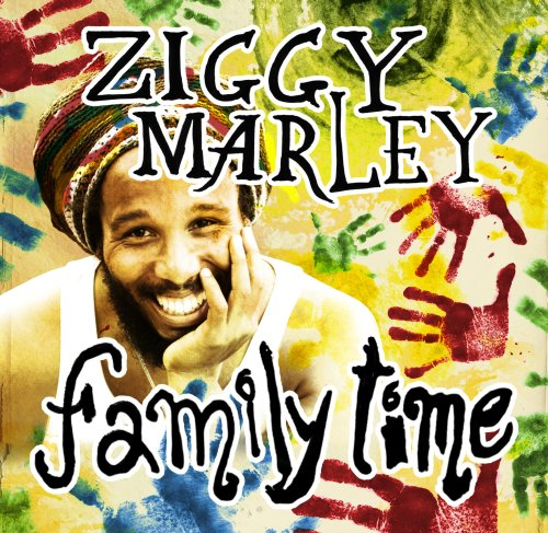 Ziggy Marley - Family Time - Zortam Music