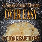 Over Easy: A Susan Cramer Mystery, Book 4 Hörbuch von Kathryn Elizabeth Jones Gesprochen von: Lauren Holladay