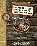 Smokehouse Ham, Spoon Bread & Scupper...