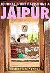 Journal d'une Parisienne � Jaipur