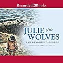 Julie of the Wolves Audiobook by Jean Craighead George Narrated by Christina Moore