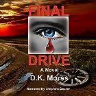 Final Drive Hörbuch von D.K. Morss Gesprochen von: Stephen Dexter
