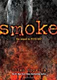 Smoke (1416983287) by Hopkins, Ellen