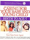 Caring for Your Baby and Young Child (Child Care Books from the American Academy of Pediatrics) (0553071866) by American Academy Of Pediatrics