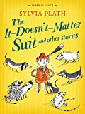 The it Doesnt Matter Suit and Other Stories (Faber Childrens Classics)