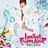 I am Just Feeling Alive(通常盤 CD)