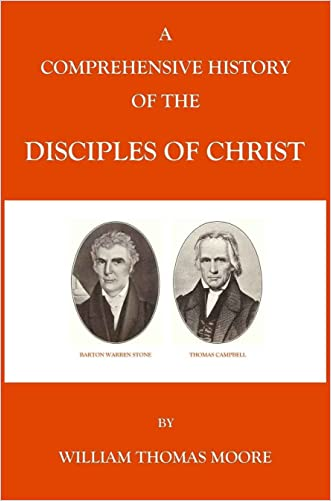 A Comprehensive History of the Disciples of Christ
