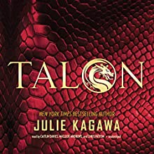 Talon: The Talon Saga, Book 1 (       UNABRIDGED) by Julie Kagawa Narrated by Caitlin Davies, MacLeod Andrews, Chris Patton