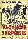Vacances-surprises par Bernard