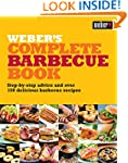 Weber's Complete Barbecue Book: Step-...