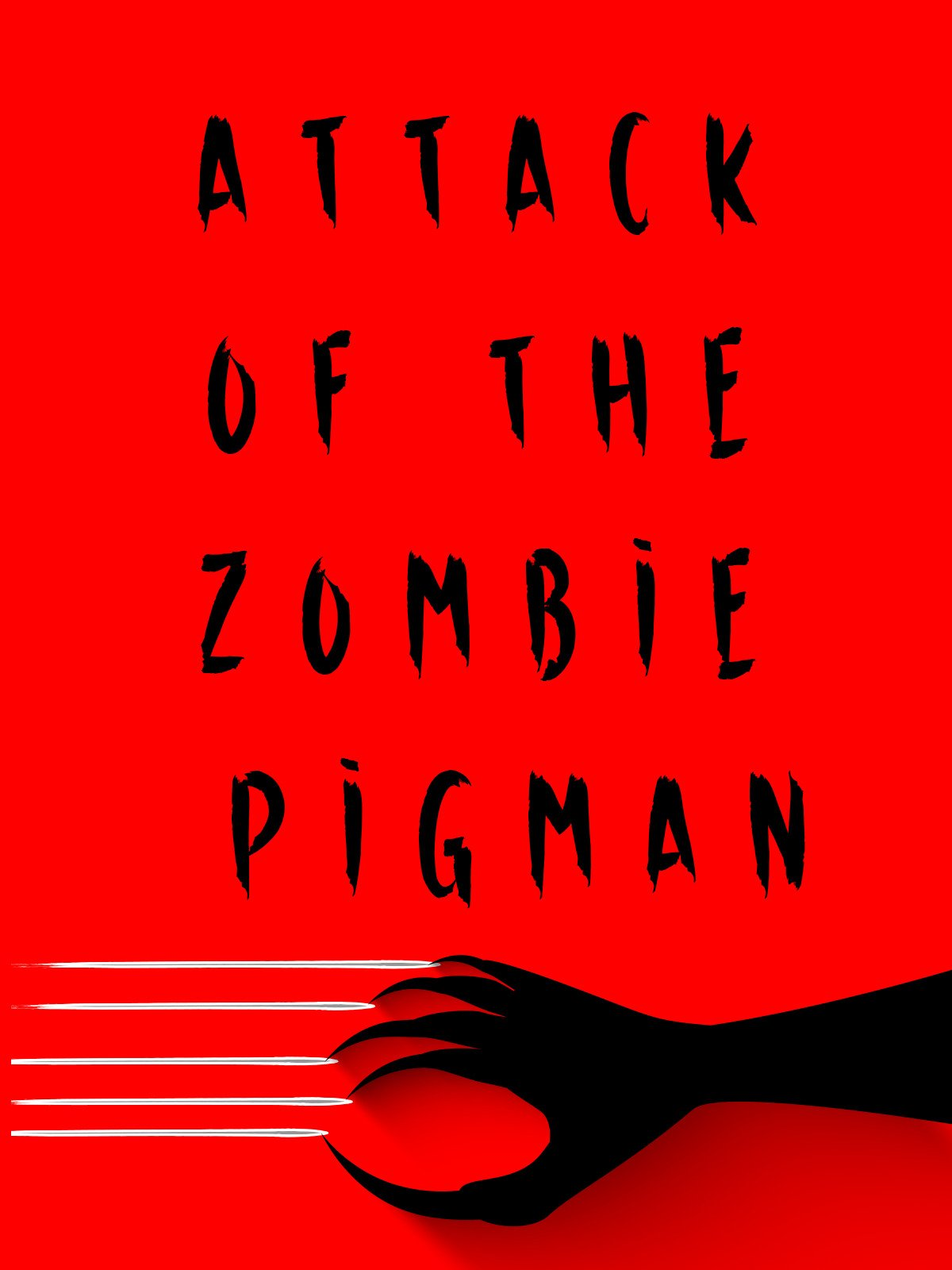 Attack of the Zombie Pigman on Amazon Prime Video UK