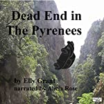 Dead End in the Pyrenees: Death in the Pyrenees | Elly Grant