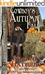 The Cowboy's Autumn Fall (Grass Valle...