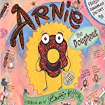 Arnie the Doughnut | Laurie Keller