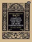 Complete Concertos for Two or More Ha...