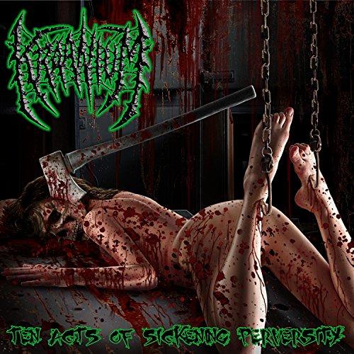 ten acts of sickening perversity CD