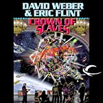 Crown of Slaves | David Weber,Eric Flint