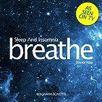 Breathe - Sleep and Insomnia: Power Nap: Mindfulness Meditation | Benjamin P Bonetti
