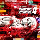 HARDCORE SYNDROME 4