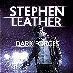 Dark Forces: The 13th Spider Shepherd Thriller | Stephen Leather