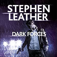 Dark Forces: The 13th Spider Shepherd Thriller Audiobook by Stephen Leather Narrated by Paul Thornley
