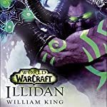 Illidan: World of Warcraft | William King
