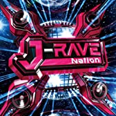 J-RAVE Nation